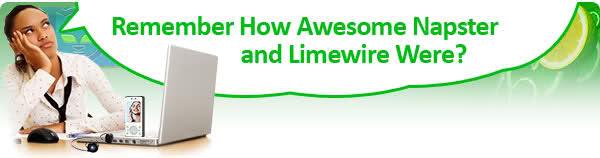 I miss Napster & LimeWire